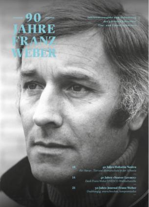 Journal Jubiläumsausgabe «90 Jahre Franz Weber»